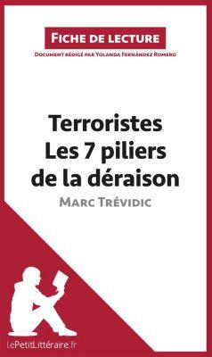 Terroristes. Les 7 piliers de la déraison de Marc Trévidic (Fiche de lecture), lePetitLittéraire.fr, Yolanda Fernández Romero