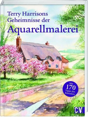 Terry Harrisons Geheimnisse der Aquarellmalerei - Terry Harrison |