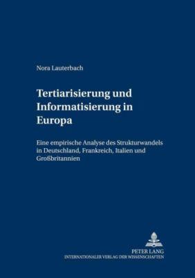 Tertiarisierung und Informatisierung in Europa, Nora Lauterbach