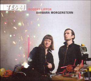 Tesri, Barbara & Lippok,Robert Morgenstern