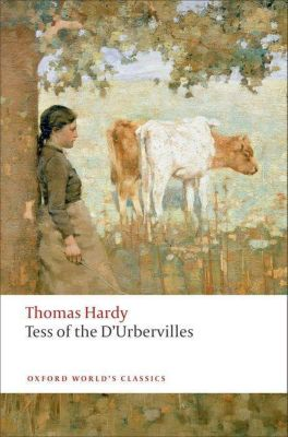Tess of the D' Urbervilles, Thomas Hardy