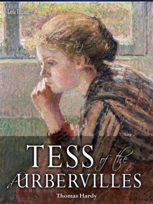 Tess of the d'Urbervilles, Thomas Hardy
