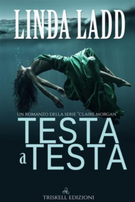 Testa a testa, Linda Ladd