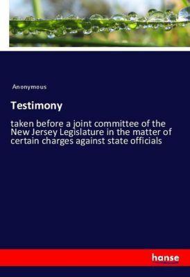 Testimony, Anonymous