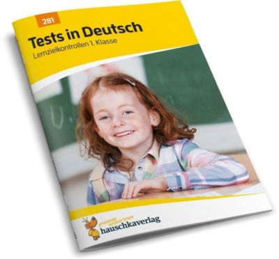 Tests in Deutsch - Lernzielkontrollen 1. Klasse - Ulrike Maier |