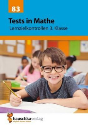 Tests in Mathe - Lernzielkontrollen 3. Klasse - Agnes Spiecker pdf epub