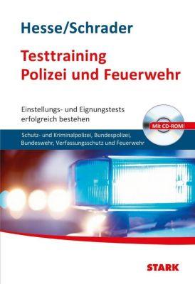 Testtraining Polizei und Feuerwehr, m.CD-ROM, Jürgen Hesse, Hans-Christian Schrader