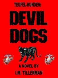 Teufel-Hunden, I.M. Tillerman