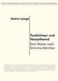 Teufelshaar und Nesselhemd, Katrin Lange