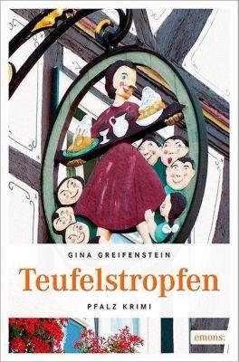 Teufelstropfen, Gina Greifenstein