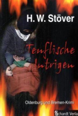 Teuflische Intrigen, Horst W. Stöver