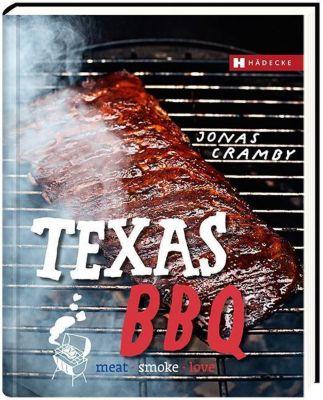 Texas BBQ, deutsche Ausgabe - Jonas Cramby  