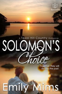 Texas Hill Country: Solomon's Choice, Emily Mims