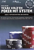 Texas Hold'em Poker mit System: Bd.2 Fortgeschrittene und Experten