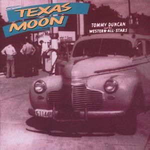Texas Moon, Tommy Duncan