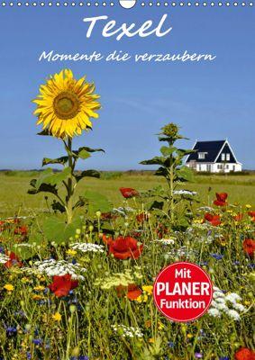 Texel - Momente die verzaubern (Wandkalender 2019 DIN A3 hoch), Bettina Hackstein