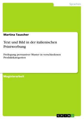 Text und Bild in der italienischen Printwerbung, Martina Tauscher