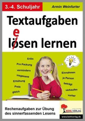 Textaufgaben l(e)ösen lernen, 3.-4. Schuljahr, Armin Weinfurter