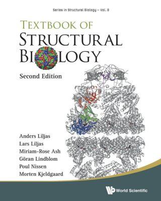 Textbook of Structural Biology, Poul Nissen, Lars Liljas, Goran Lindblom