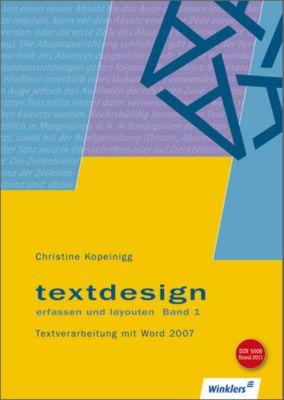 Textdesign - erfassen und layouten, m. CD-ROM, Christine Kopeinigg