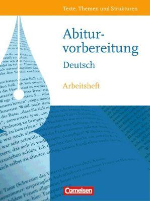 Texte, Themen und Strukturen, Arbeitshefte: Abiturvorbereitung Deutsch, Westliche Bundesländer