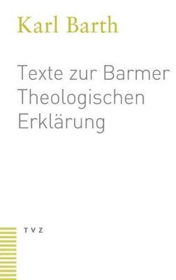 Texte zur Barmer Theologischen Erklärung, Karl Barth