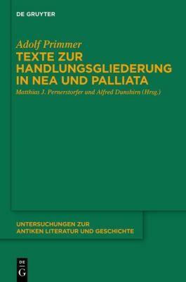 Texte zur Handlungsgliederung in Nea und Palliata, Adolf Primmer