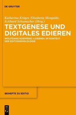 Textgenese und digitales Edieren