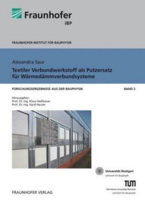 Textiler Verbundwerkstoff als Putzersatz für Wärmedämmverbundsysteme, Alexandra Saur