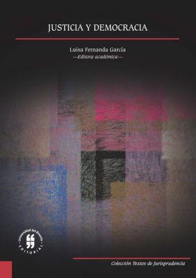 Textos de Jurisprudencia: Justicia y democracia, Luisa Fernanda García López