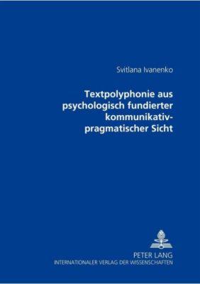 Textpolyphonie aus psychologisch fundierter kommunikativ-pragmatischer Sicht, Svitlana Ivanenko