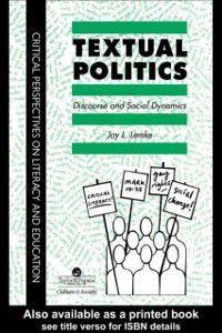 Textual Politics: Discourse And Social Dynamics, Jay L. Lemke