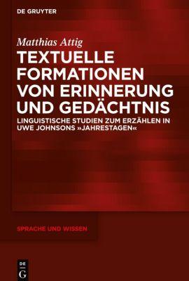 Textuelle Formationen von Erinnerung und Gedächtnis, Matthias Attig