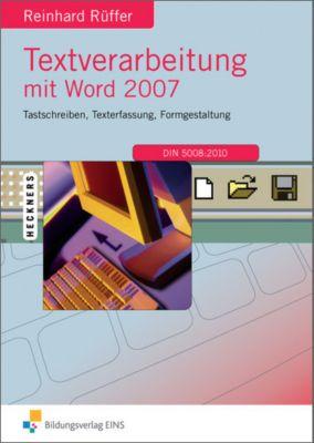 Textverarbeitung mit Word 2007, Reinhard Rüffer