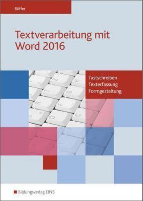 Textverarbeitung mit Word 2016, Reinhard Rüffer