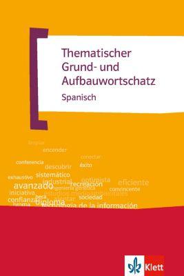 TGAW: Thematischer Grund- und Aufbauwortschatz Spanisch, Axel Javier Navarro Ramil, José María Navarro