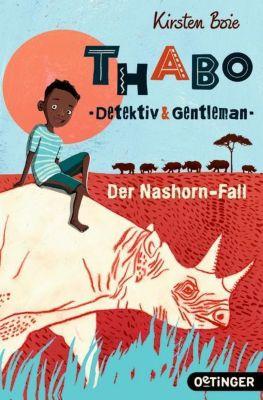 Thabo: Detektiv & Gentleman. Der Nashorn-Fall, Kirsten Boie