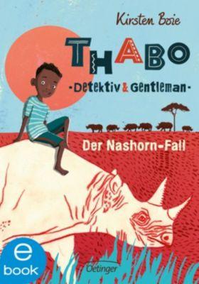Thabo, Detektiv und Gentleman: Thabo, Detektiv und Gentleman - Der Nashorn-Fall, Kirsten Boie