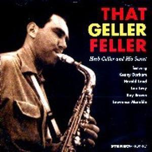 That Geller Feller, Herb Geller