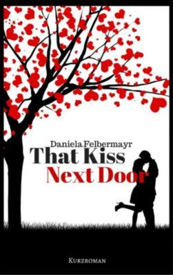 That Kiss Next Door, Daniela Felbermayr