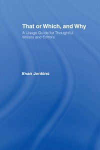 That or Which, and Why, Evan Jenkins