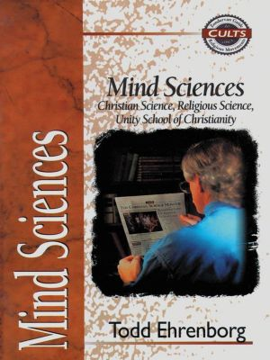 That the World May Know: Mind Sciences, Todd Ehrenborg