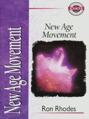 That the World May Know: New Age Movement, Ron Rhodes