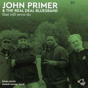 That Will Never Do, John & Real Deal Blues Band Primer