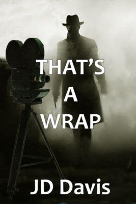 That's a Wrap, Jd Davis