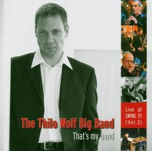 That'S My Band, Thilo Big band Wolf