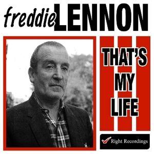 That'S My Life, Freddie Lennon