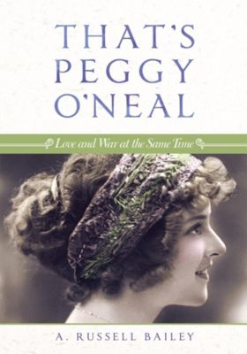 That'S Peggy O'Neal, A. Russell Bailey