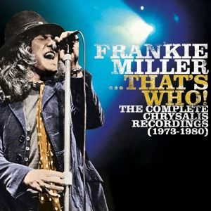 ...That'S Who!The Complete Chrysalis Recordings, Frankie Miller