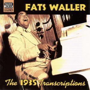 The 1935 Transcriptions, Fats Waller
